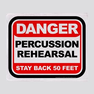 Danger: Percussion Rehearsal Throw Blanket